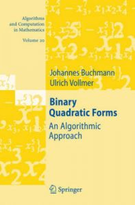 Binary Quadratic Forms: An Algorithmic Approach: Book by Johannes Buchmann