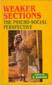 Weaker Section: The Psycho-Social Perspective: Book by N. Hasnain