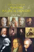 Foundations of Western Political Thought in 2 Vols: Book by B. N. Ray