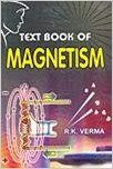 Text Book of Magnetism (English) 01 Edition (Paperback): Book by R. K. Verma