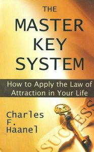 The Master Key System (English): Book by Charles F. Haanel