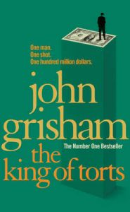 The King of Torts: Book by John Grisham
