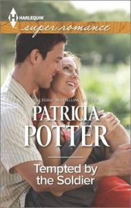 Tempted by the Soldier: Book by Patricia Potter