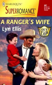 A Ranger's Wife: Book by Lyn Ellis