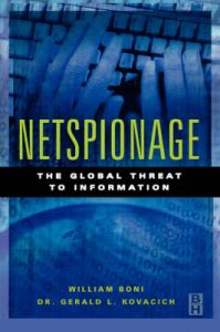 Netspionage: The Global Threat to Information: Book by William C. Boni