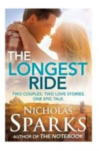 The Longest Ride (English) (Paperback): Book by Nicholas Sparks