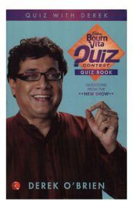 Bournvita Quiz Contest Quiz Book: Book by Derek O'Brien