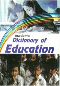 Academic Dictionary of Education: Book by Ramesh Chopra