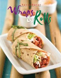 Wraps and Roll: Book by Tarla Dalal