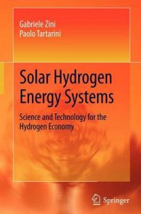 Solar Hydrogen Energy Systems: Book by Paolo Tartarini
