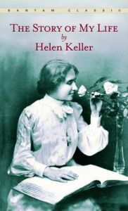 The Story of My Life: Book by Helen. Keller