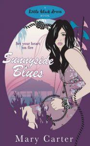 Sunnyside Blues: Book by Mary Carter