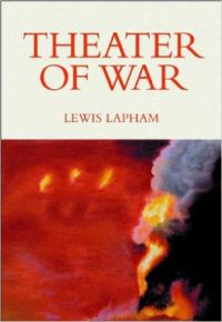 Theater Of War: The Innocent American Empire (English) Subsequent Edition (Paperback): Book by Lewis H. Lapham