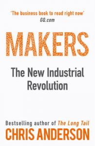 Makers : Book by Chris Anderson