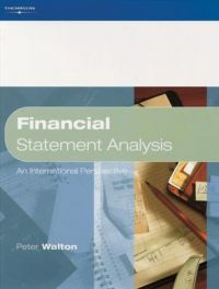 Financial Statement Analysis: An International Perspective: Book by Peter Walton