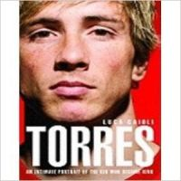 Torres: An Intimate Portrait of the Kid Who Became King (English): Book by Luca Caioli