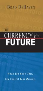 The Currency of The Future (with CD) English: Book by Brad DeHaven