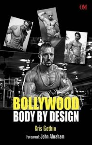 Bollywood Body by Design (English) (Paperback): Book by Kris Gethin