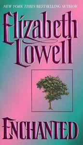 Enchanted: Book by Elizabeth Lowell