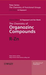 The Chemistry of Organozinc Compounds: R-Zn: Book by Ilan Marek