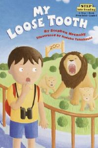 My Loose Tooth: Book by Stephen Kensky