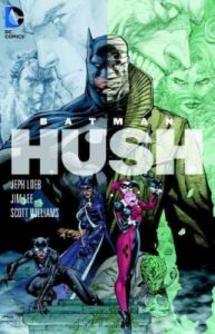 Batman: Hush (English) (Paperback): Book by Jeph Loeb Jim Lee