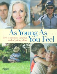 READER DIGEST (AS YOUNG AS YOU FEEL)