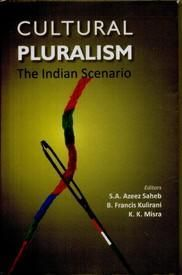 Cultural Pluralism :The Indian Scenario: Book by S.A. Azeez Saheb