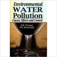 Environmental Water Pollution, 286 pp, 2010 (English): Book by                                                       P N Prasad,   born and brought up in Patna, Bihar, is a famous environmentalist and a seasoned teacher. He has had a brilliant academic record. He completed his B.Sc. (Zoology) with a first division and M.Sc. (Botany) also with a first division. He teaches and does research in molecular biolog... View More                                                                                                    P N Prasad,   born and brought up in Patna, Bihar, is a famous environmentalist and a seasoned teacher. He has had a brilliant academic record. He completed his B.Sc. (Zoology) with a first division and M.Sc. (Botany) also with a first division. He teaches and does research in molecular biology, biochemistry and environmental science. He has worked as editor-in-chief in some leading journals of biotechnology and environmental science and consults for several biotechnology companies. He has published many research papers in professional journals of repute and about five outstanding books.  T R Amarnath,   a renowned educationist, a seasoned teacher-trainer and a well-known environmentalist, has had a brilliant academic record. He has over three decades of professional standing. He has worked with various pedagogical institutes and has participated in many national and international conferences. He is author of many books on science and environmental education, and is a leader in the development of constructivist-based teacher educatin programmes and professional development seminars for teachers of science. He is widely travelled and is committed to the protection of the planet Earth.