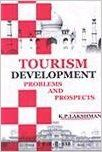 Tourism Development: Problems and Prospects (English) 01 Edition: Book by K. P. Lakshman