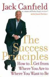 The Success Principles : How to Get from Where You are to Where You Want to be (English): Book by Janet Switzer, Jack Canfield