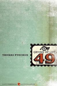 The Crying of Lot 49: Book by Thomas Pynchon