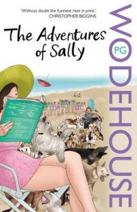 The Adventures of Sally: Book by P. G. Wodehouse