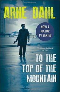 To the Top of the Mountain (P): Book by Arne Dahl