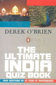 Ultimate India Quiz Book; The (English) (Paperback): Book by Derek O'Brien