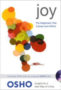 Joy: The Happiness That Comes from within: Book by Osho