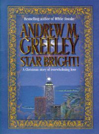 Star Bright: a Christmas Story: Book by Andrew Creely