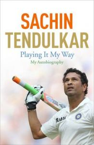Playing It My Way: My Autobiography (Paperback): Book by Sachin Tendulkar