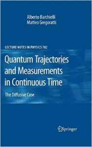 Quantum Trajectories and Measurements in Continuous Time (English) (Hardcover): Book by Alberto Barchielli