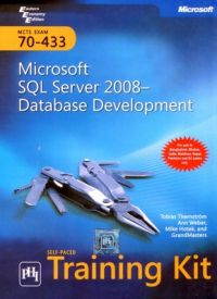 Microsoft SQL Sever 2008 Database Development (English) (Hardcover): Book by Tobias Thernstrom