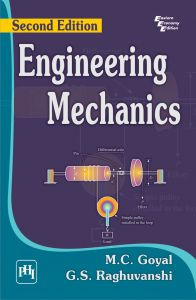 ENGINEERING MECHANICS: Book by GOYAL M. C. |RAGHUVANSHI G. S.