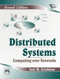 DISTRIBUTED SYSTEMS COMPUTING OVER NETWORKS: Book by CRICHLOW JOEL M.