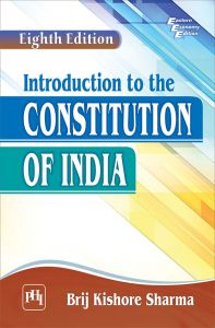 Introduction to the Constitution of India: Book by SHARMA BRIJ KISHORE