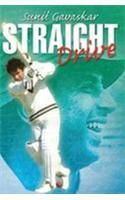 Straight Drive: Book by Sunil Gavaskar