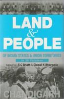 Land And People of Indian States & Union Territories (Chandigarh), Vol-31st: Book by Ed. S. C.Bhatt & Gopal K Bhargava