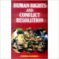 Human Rights and Conflict Resolution (English) 01 Edition (Paperback): Book by Ashish Chandra