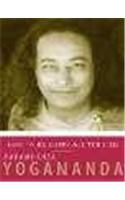 How to be Happy All the Time: The Wisdom of Yogananda (Volume - 1): Book by Paramhansa Yogananda