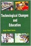 Technological Changes and Education (English) 01 Edition (Paperback): Book by Sanjay Prakash Sharma