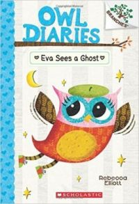 Owl Diaries #2: Eva Sees a Ghost (English) (Paperback): Book by Rebecca Elliot
