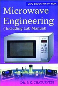 Microwave Engineering: Book by Dr. P.K. Chatruvedi